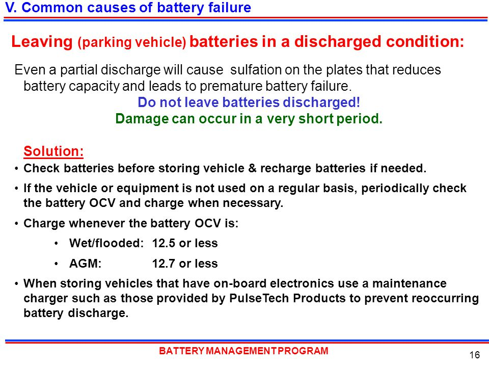Leaving (parking vehicle) batteries in a discharged condition: