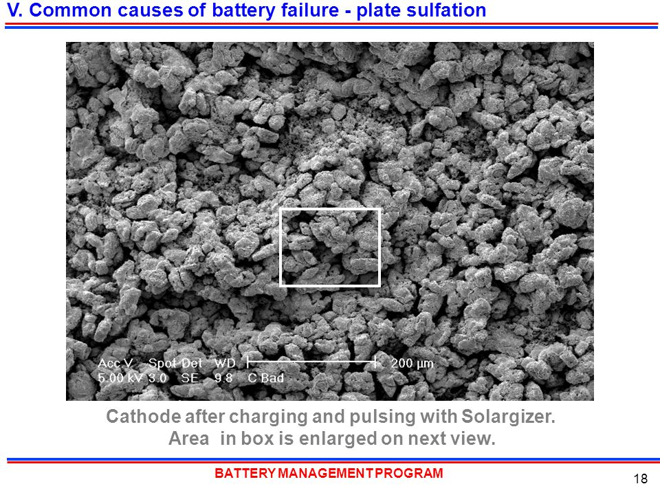 V. Common causes of battery failure - plate sulfation