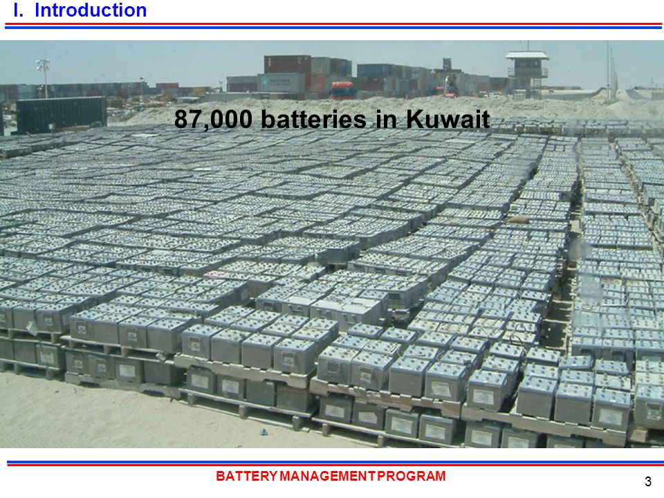 I. Introduction 87,000 batteries in Kuwait