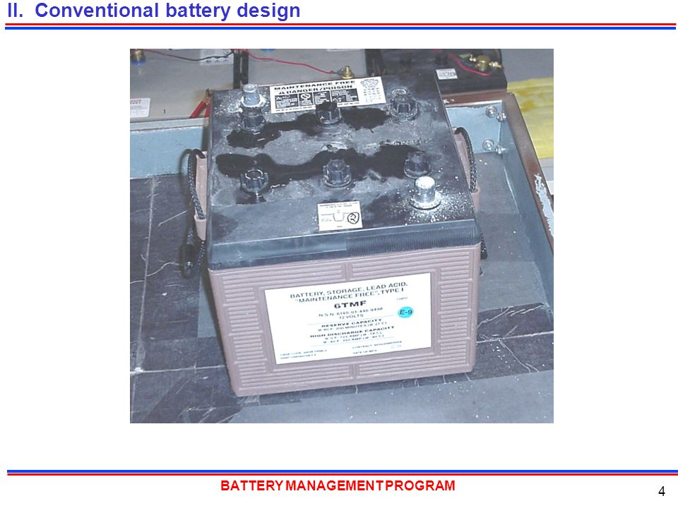 II. Conventional battery design