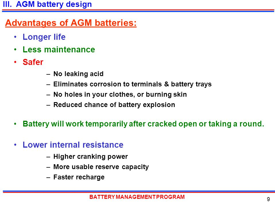 Advantages of AGM batteries: