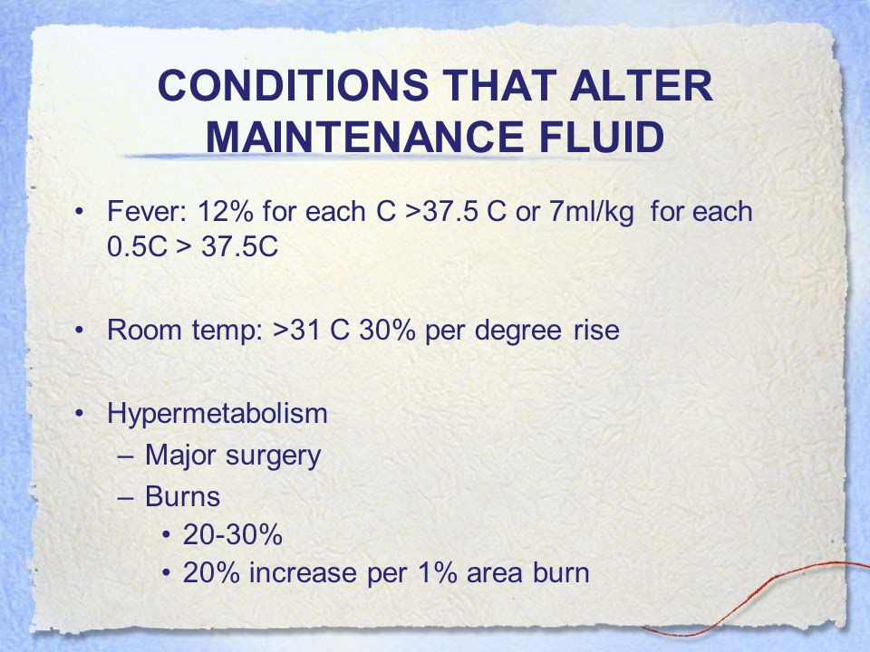 CONDITIONS THAT ALTER MAINTENANCE FLUID
