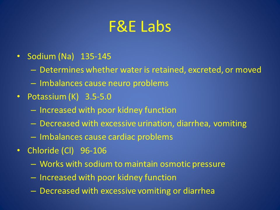 F&E Labs Sodium (Na) 135-145. Determines whether water is retained, excreted, or moved. Imbalances cause neuro problems.