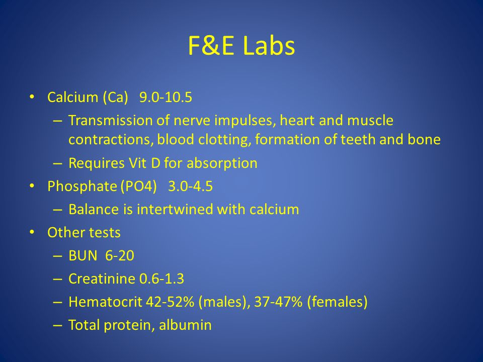 F&E Labs Calcium (Ca) 9.0-10.5. Transmission of nerve impulses, heart and muscle contractions, blood clotting, formation of teeth and bone.