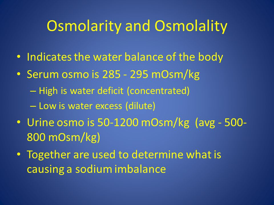 Osmolarity and Osmolality