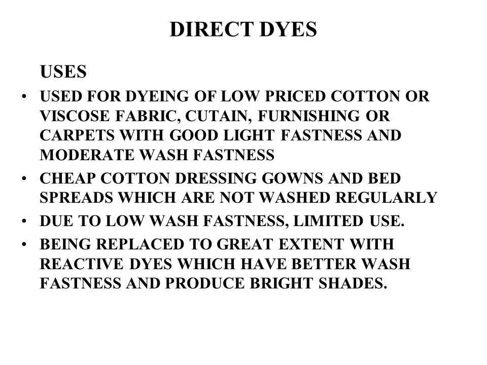 DIRECT DYES USES.