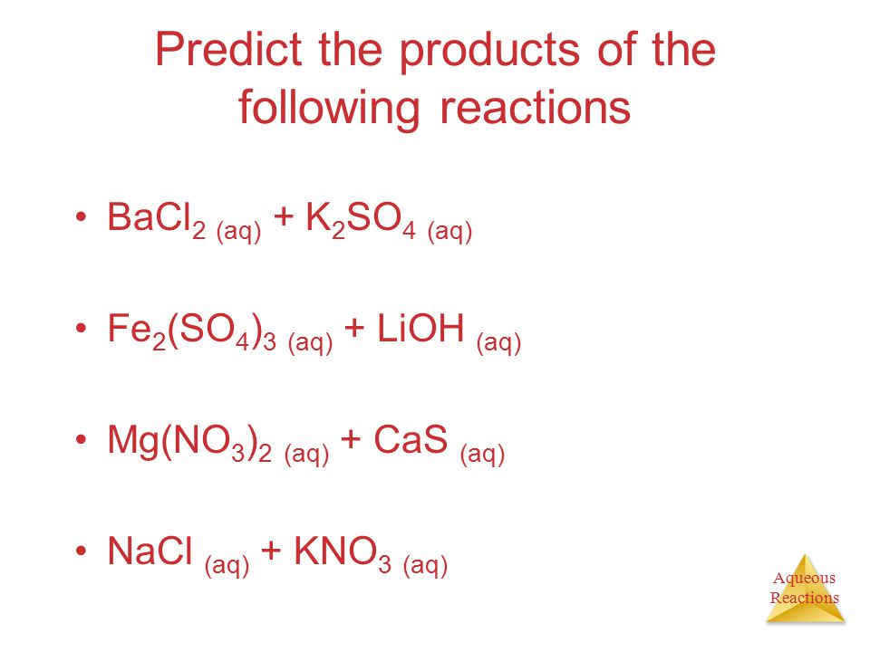 Predict the products of the following reactions
