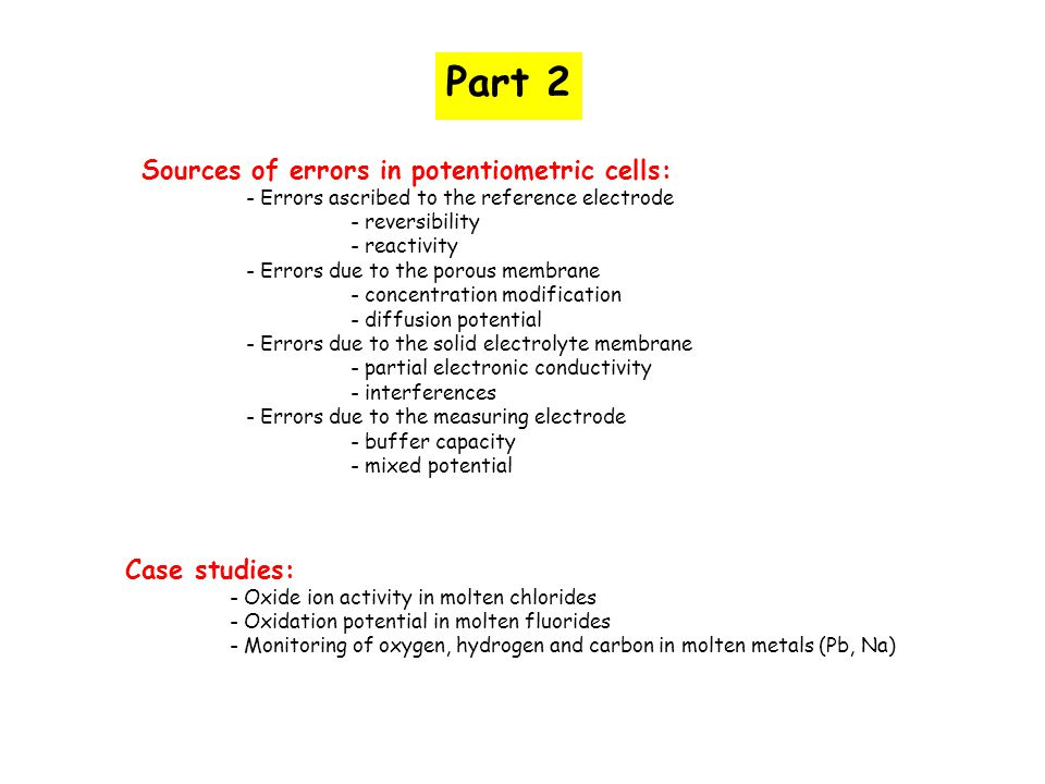 Part 2 Sources of errors in potentiometric cells: Case studies: