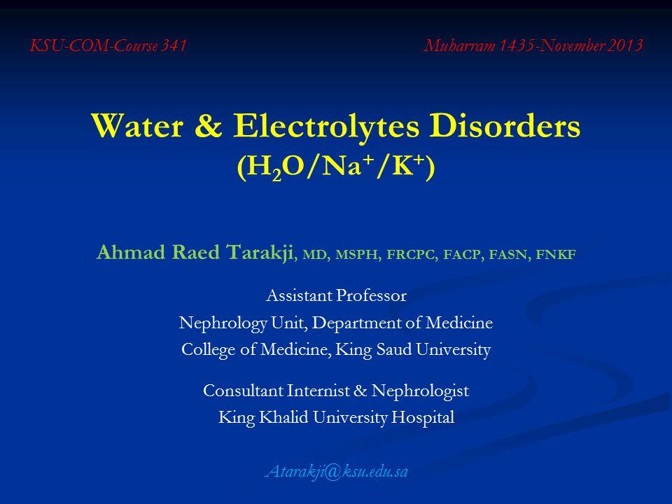 Water & Electrolytes Disorders (H2O/Na+/K+)