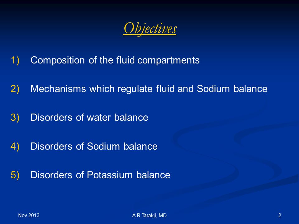 Objectives Composition of the fluid compartments