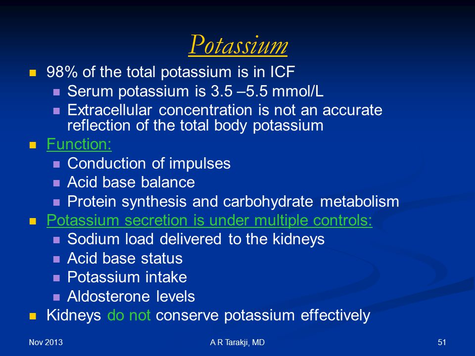 Potassium 98% of the total potassium is in ICF