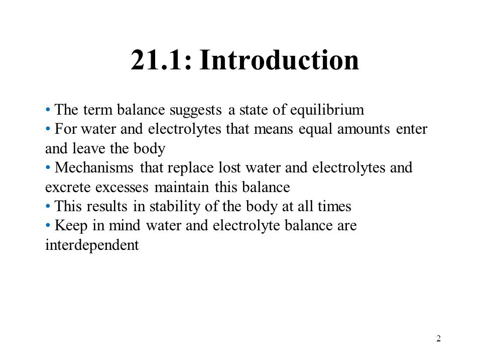 21.1: Introduction The term balance suggests a state of equilibrium