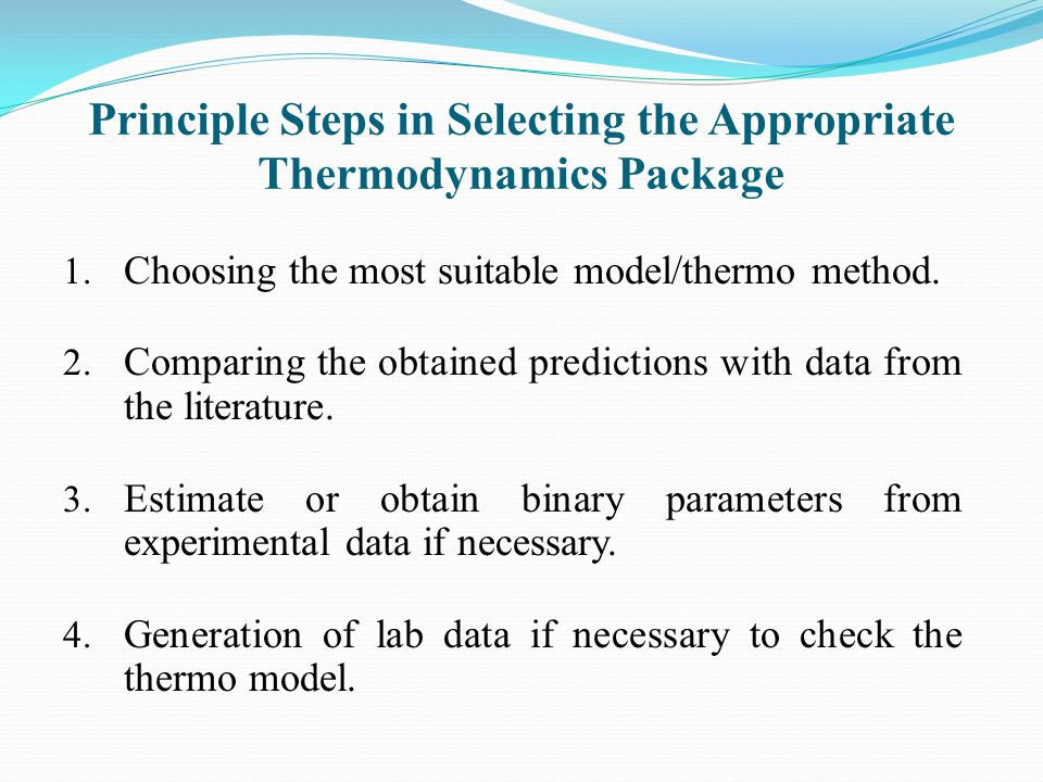 Principle Steps in Selecting the Appropriate Thermodynamics Package