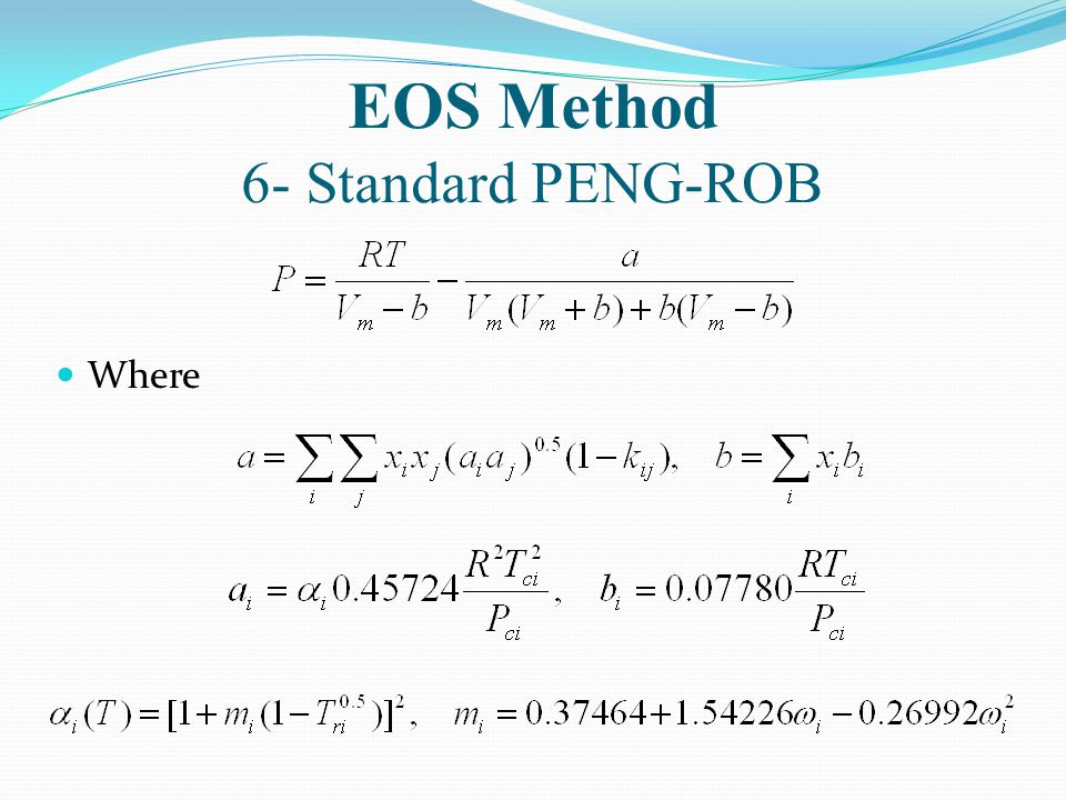 EOS Method 6- Standard PENG-ROB