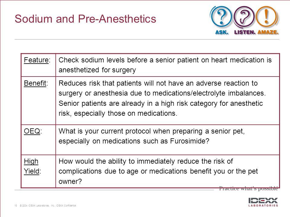 Sodium and Pre-Anesthetics
