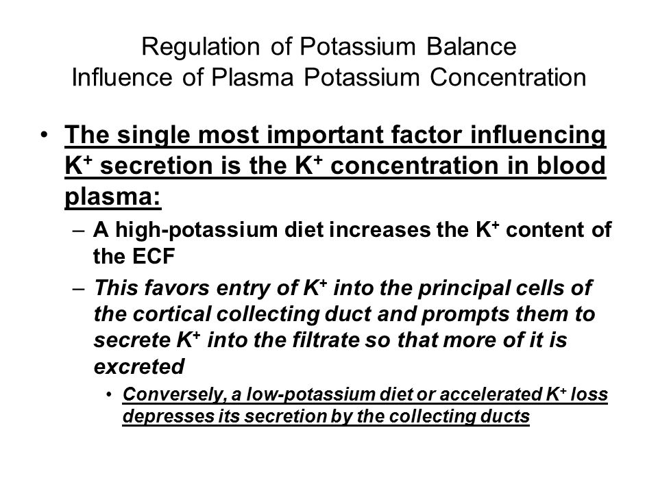 Regulation of Potassium Balance Influence of Plasma Potassium Concentration
