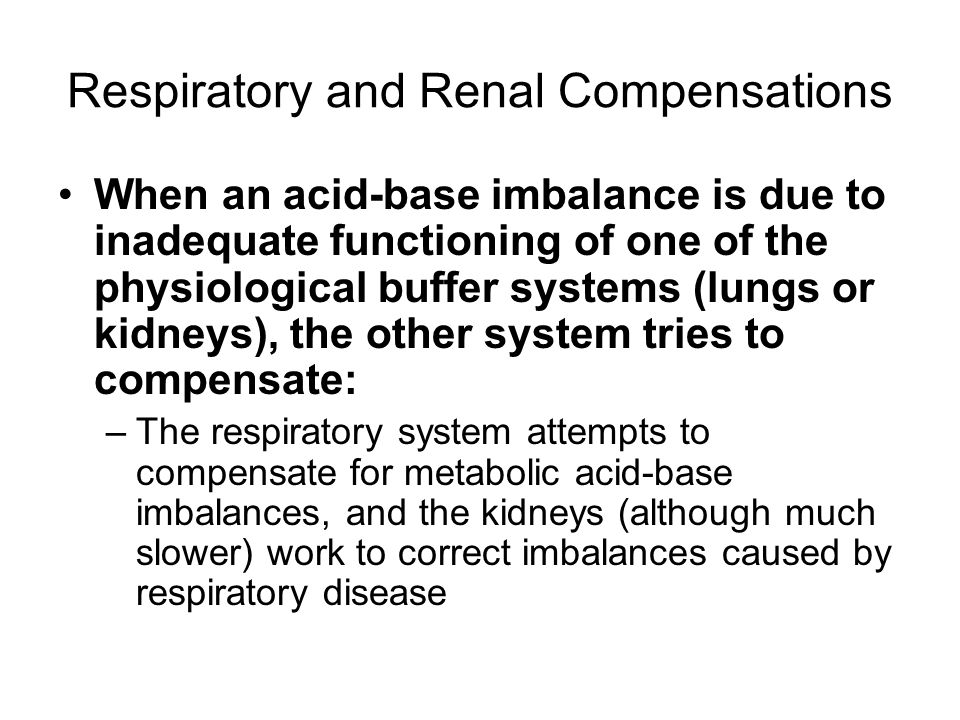 Respiratory and Renal Compensations