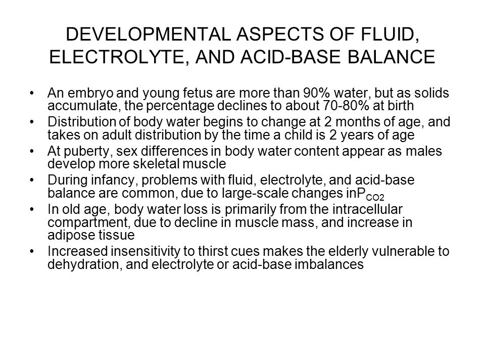 DEVELOPMENTAL ASPECTS OF FLUID, ELECTROLYTE, AND ACID-BASE BALANCE