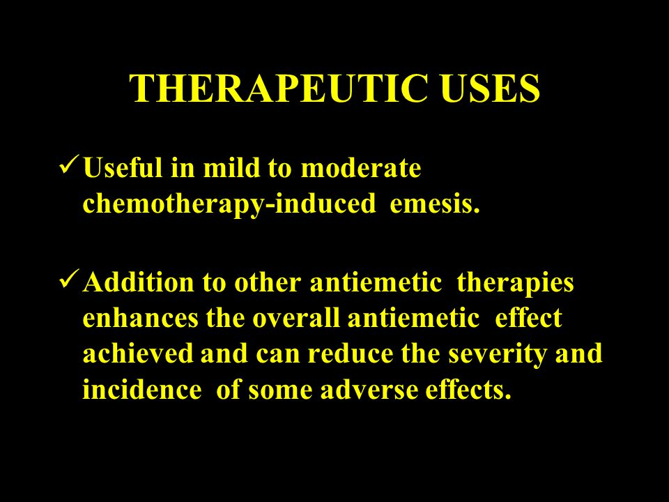 THERAPEUTIC USES Useful in mild to moderate chemotherapy-induced emesis.