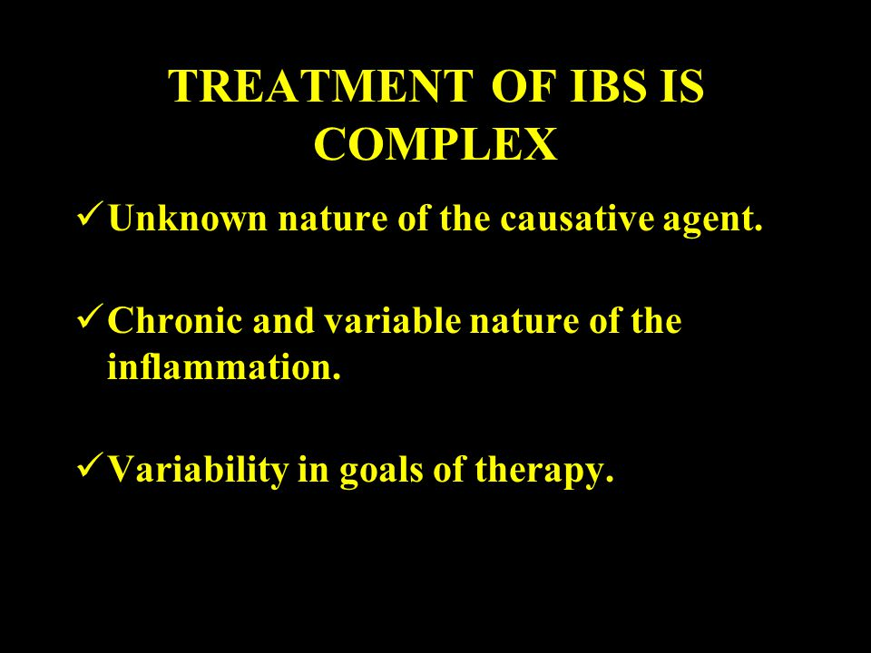 TREATMENT OF IBS IS COMPLEX