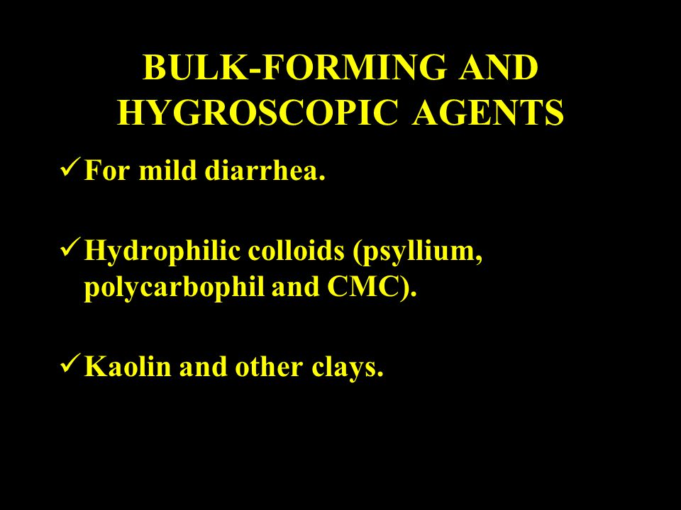 BULK-FORMING AND HYGROSCOPIC AGENTS