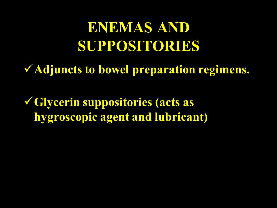 ENEMAS AND SUPPOSITORIES