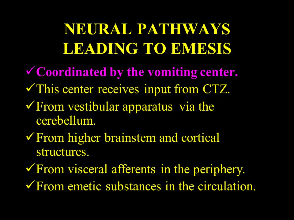NEURAL PATHWAYS LEADING TO EMESIS