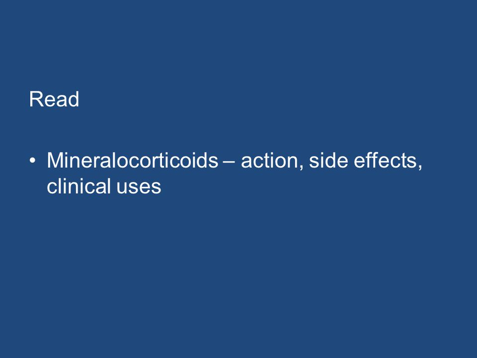 Read Mineralocorticoids – action, side effects, clinical uses