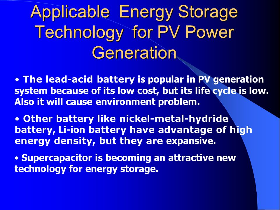 Applicable Energy Storage Technology for PV Power Generation