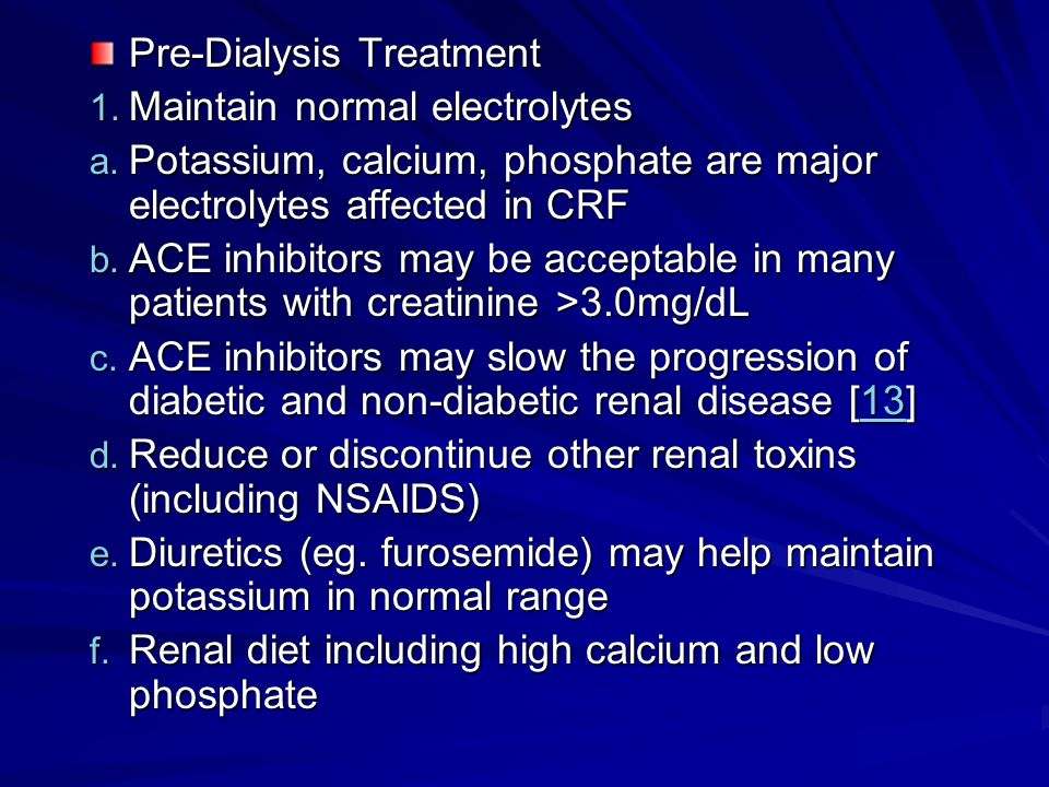 Pre-Dialysis Treatment