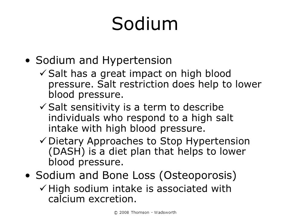 Sodium Sodium and Hypertension Sodium and Bone Loss (Osteoporosis)