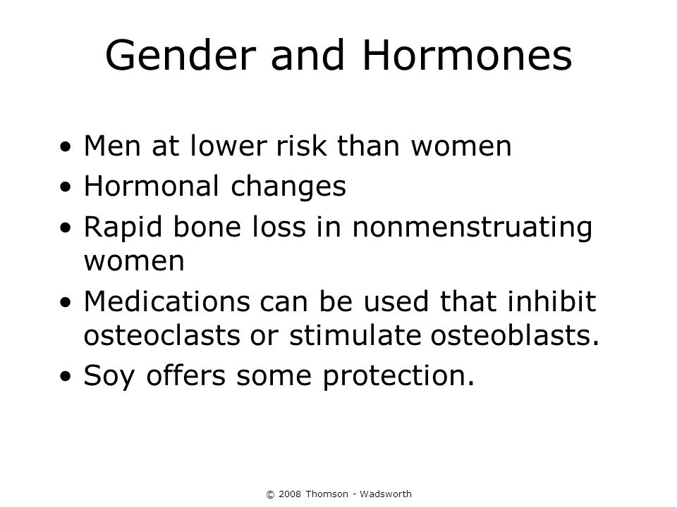 Gender and Hormones Men at lower risk than women Hormonal changes