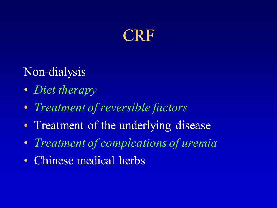 CRF Non-dialysis Diet therapy Treatment of reversible factors