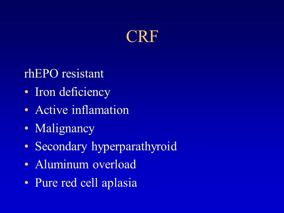 CRF rhEPO resistant Iron deficiency Active inflamation Malignancy
