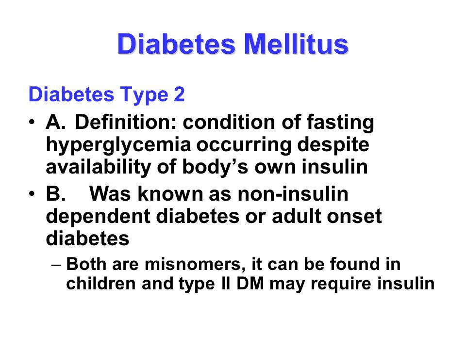 Diabetes Mellitus Diabetes Type 2