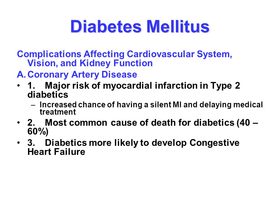Diabetes Mellitus Complications Affecting Cardiovascular System, Vision, and Kidney Function. A. Coronary Artery Disease.