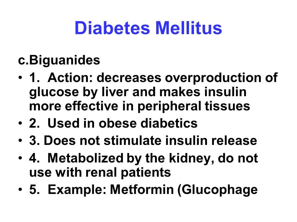Diabetes Mellitus c. Biguanides
