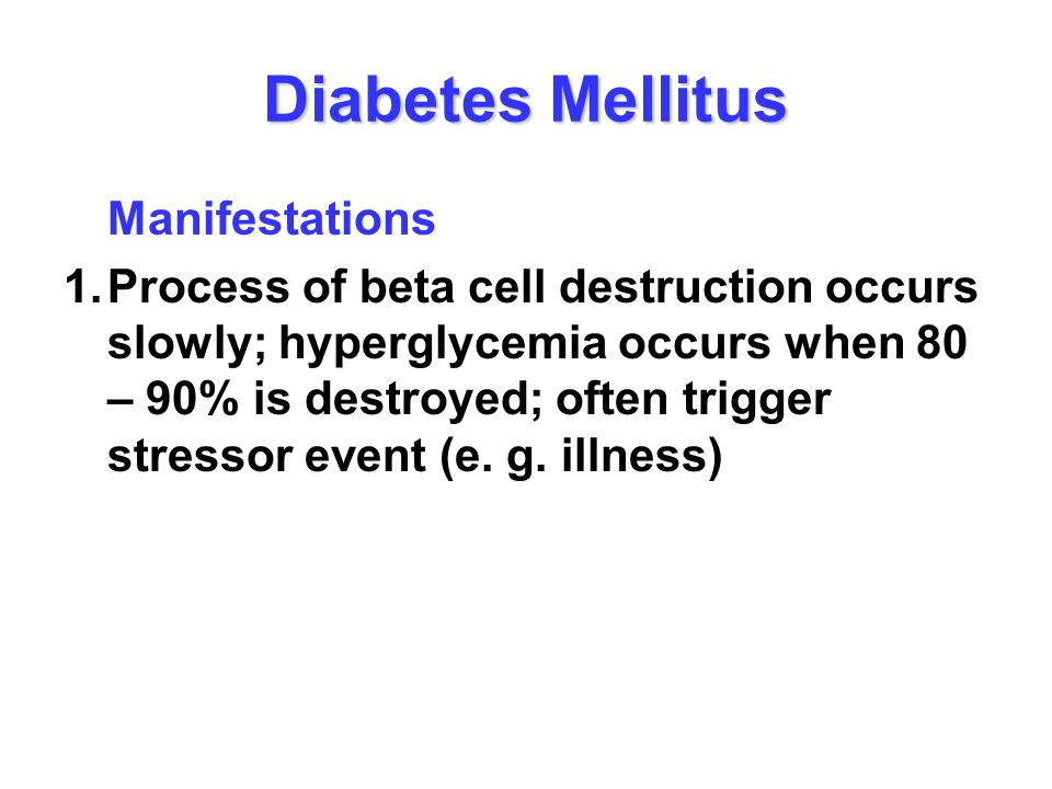 Diabetes Mellitus Manifestations