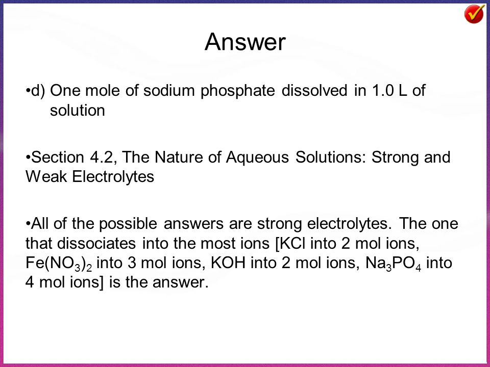 Answer d) One mole of sodium phosphate dissolved in 1.0 L of solution