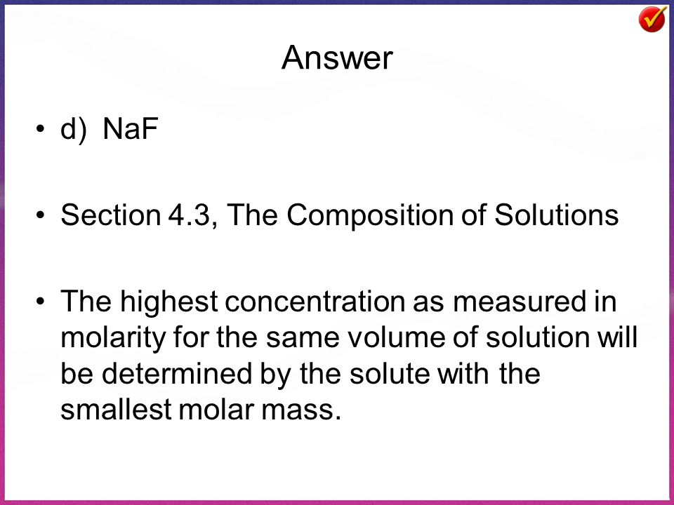 Answer d) NaF Section 4.3, The Composition of Solutions