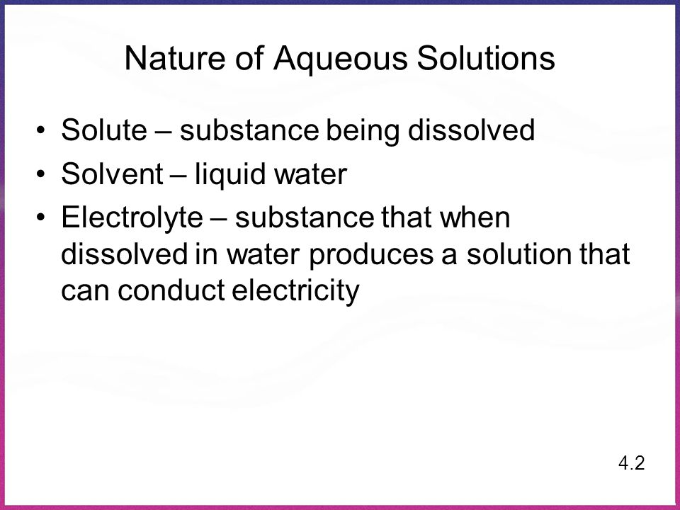Nature of Aqueous Solutions