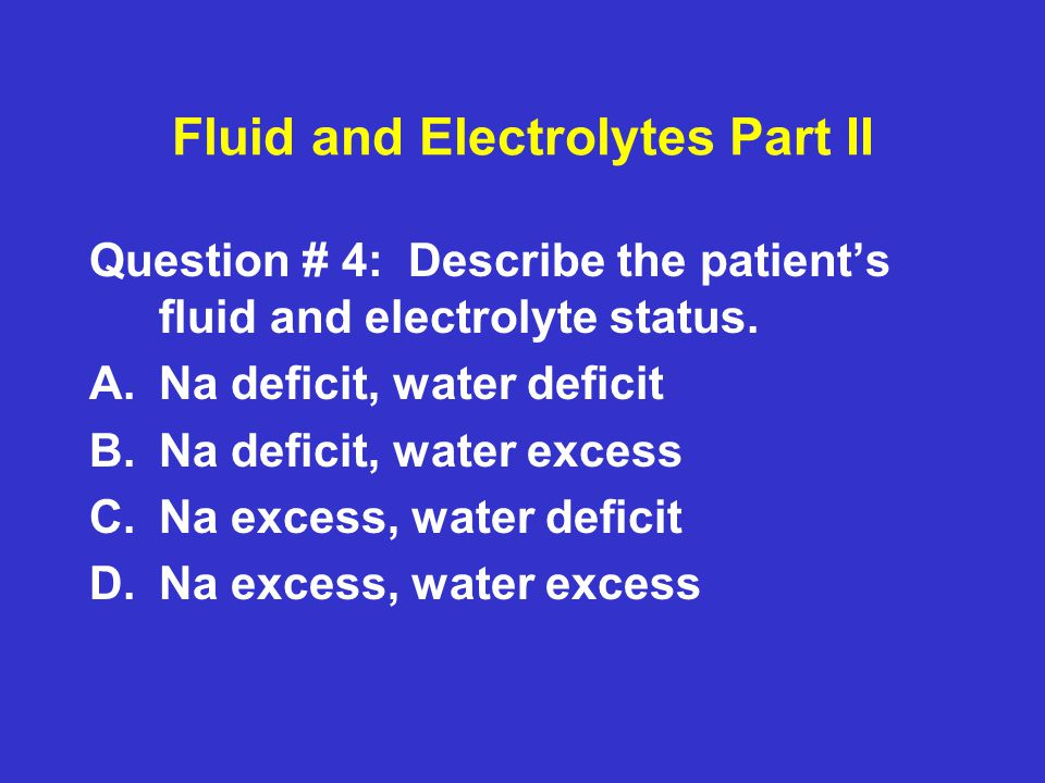 Fluid and Electrolytes Part II