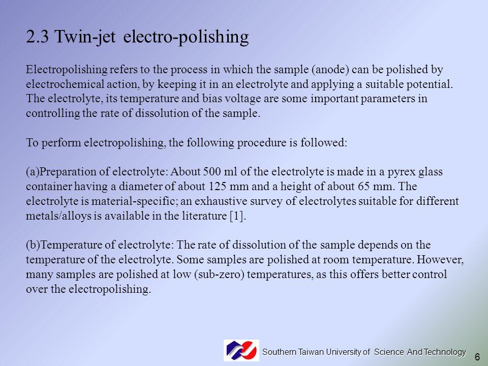 2.3 Twin-jet electro-polishing