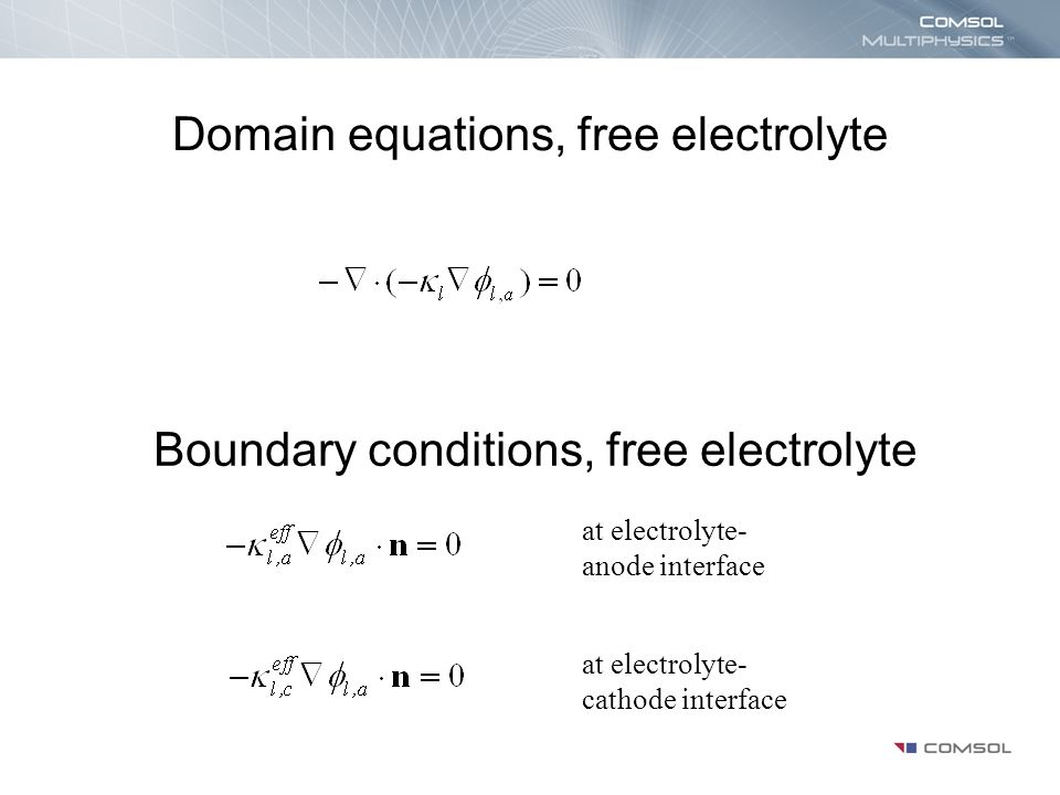 Domain equations, free electrolyte