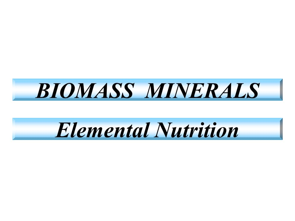 BIOMASS MINERALS Elemental Nutrition