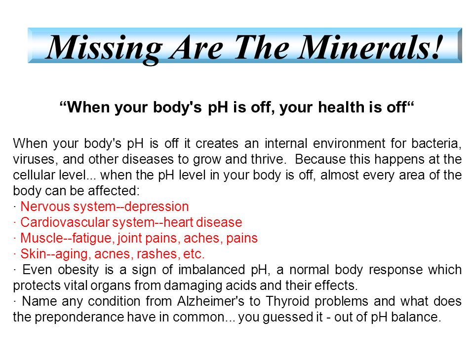 Missing Are The Minerals!