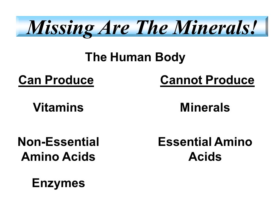 Missing Are The Minerals! Non-Essential Amino Acids