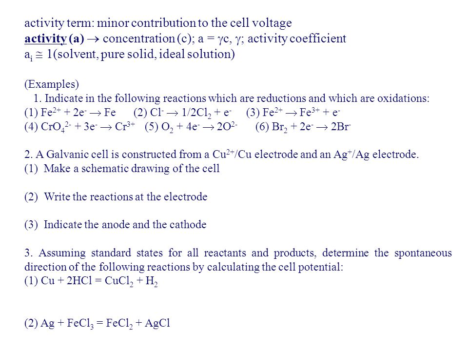activity term: minor contribution to the cell voltage
