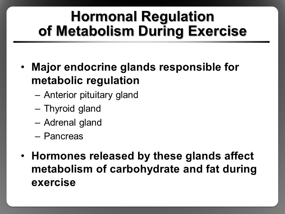 Hormonal Regulation of Metabolism During Exercise