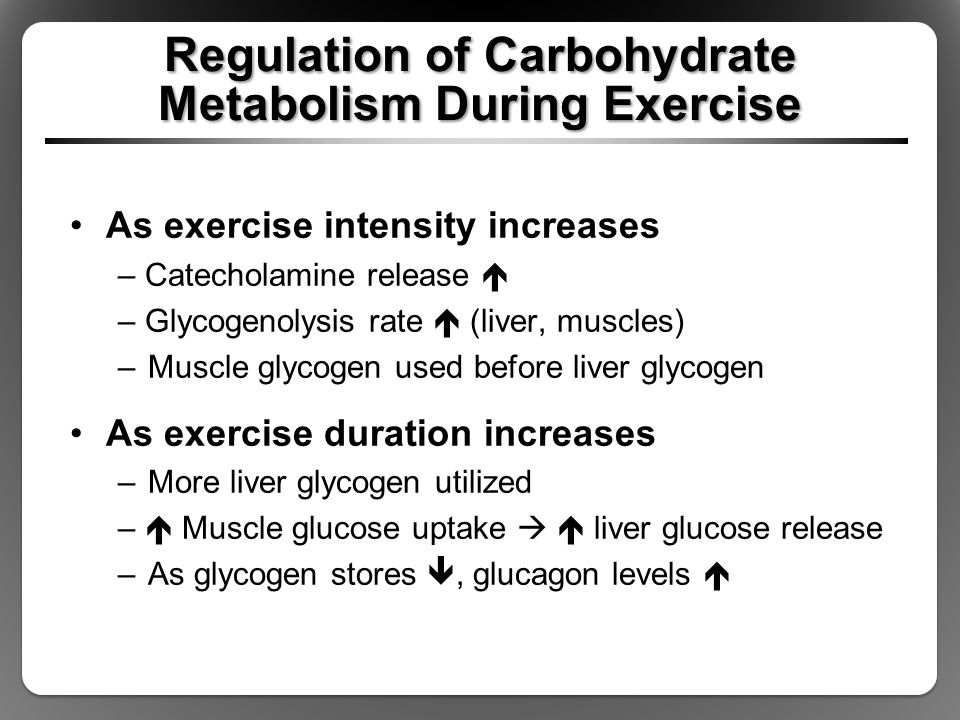 Regulation of Carbohydrate Metabolism During Exercise